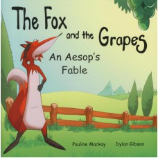 The Fox and the Grapes (4-7 years)
