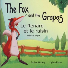 The Fox and the Grapes - English/French (4-7 years)