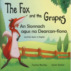 The Fox and the Grapes - English/Scottish Gaelic (4-7 years)
