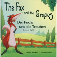 The Fox and the Grapes - English/German (4-7 years)