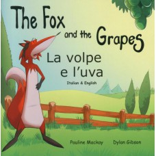 The Fox and the Grapes - English/Italian (4-7 years)