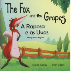 The Fox and the Grapes - English/Portuguese (4-7 years)