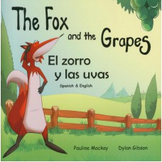 The Fox and the Grapes - English/Spanish (4-7 years)