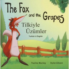 The Fox and the Grapes - English/Turkish (4-7 years)