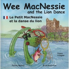 Wee MacNessie and the Lion Dance - English/French