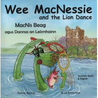 Wee MacNessie and the Lion Dance - English/Scottish Gaelic