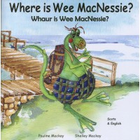 Where is Wee MacNessie?- English/Scots (0-5 years)