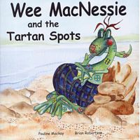 Wee MacNessie and the Tartan Spots (0-5 years)