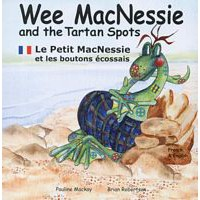 Wee MacNessie and the Tartan Spots -  English/French (2+ years)