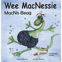 Wee MacNessie - English/Scottish Gaelic  (0-5 years)