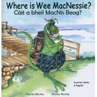 Where is Wee MacNessie?- English/Scottish Gaelic (0-5 years)
